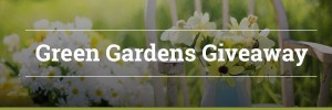Green Garden Giveaway Banner